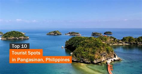 Top 10 Tourist Spots In Pangasinan  Page 5 Of 5 Tourist