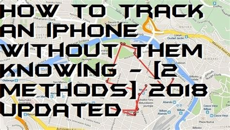 how to track another iphone without them knowing how to track an iphone without them knowing 2 methods 2605