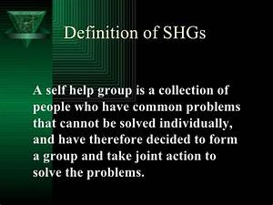 Self Help Group... Helpless Definition