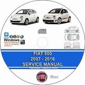 Fiat 500 500c Abarth 500e 2007 - 2016 Service Repair Manual