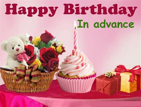 Advance Birthday Wishes  Wishes, Greetings, Pictures