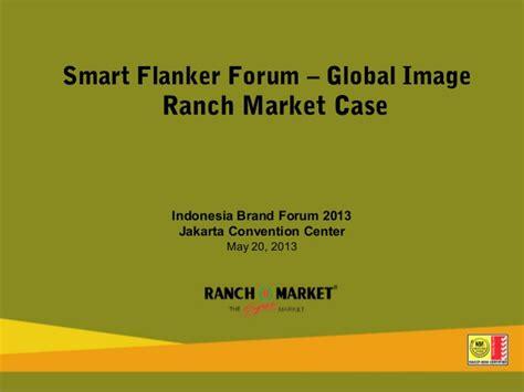 1 Smart Flanker  High End Branding  Ranch Market