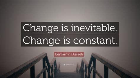 """change Is Inevitable. Change Is Constant."" (12 Wallpapers)"