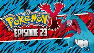 Pokemon X and Y Let's Play Walkthrough, SALAMENCE Final ...
