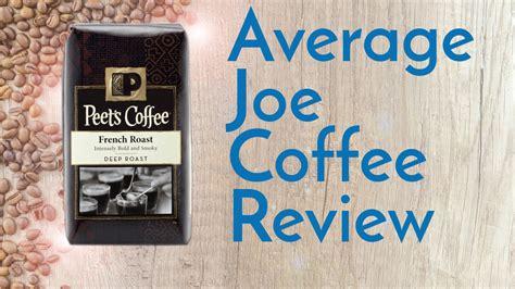 Peet's French Roast Coffee Review Biggby Coffee On Westnedge Decaffeinated Caffeine Content Ypsilanti Secret Menu Jenison Online India L� G� Decaf Jitters