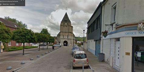 bureau de poste etienne du rouvray prise d 39 otages dans une église de etienne du rouvray