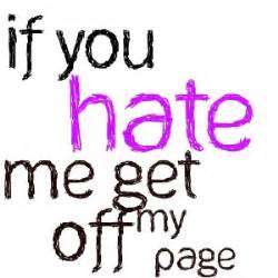Stop Hating On Me Quotes