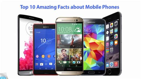 Top 10 Amazing Facts You Probably Don't Know About Mobile