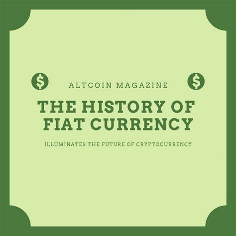 Define Fiat Money by The History Of Fiat Currency Illuminates The Future Of