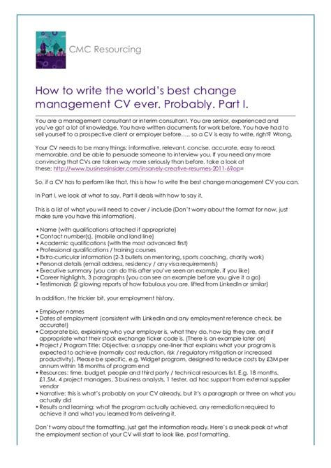 How To Write The Word Resume by How To Write The World S Best Change Management Cv Probably