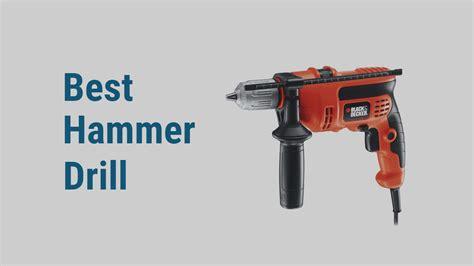 top   hammer drills   reviews cordless