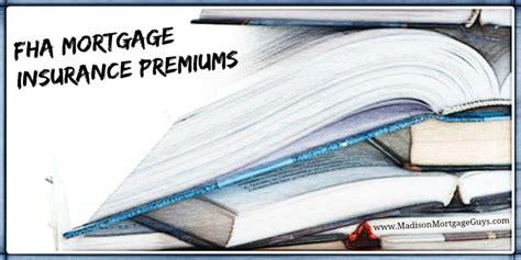 fha mortgage insurance premiums wisconsin illinois mn fl