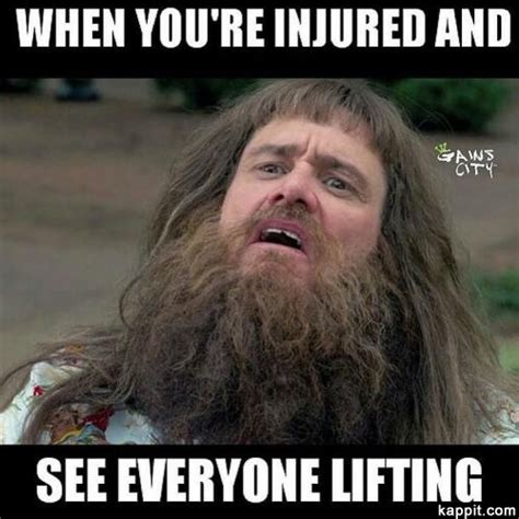 Injury Meme - when you re injured and see everyone lifting