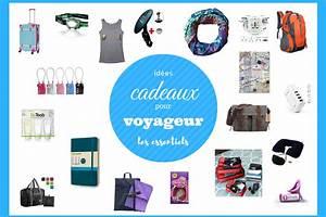 Cadeaux Pour Voyageurs Des Ides D39essentiels Offrir