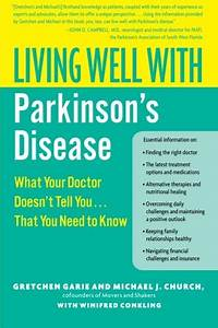 Living Well with Parkinson's Disease: What Your Doctor ...