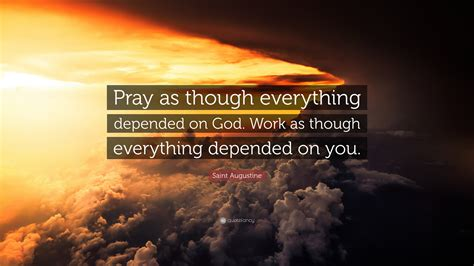saint augustine quote pray    depended