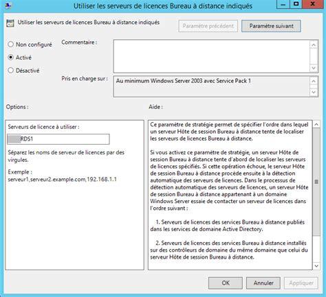 bureau des licences 2012 r2 spécifier le serveur de licences rds tse à utiliser