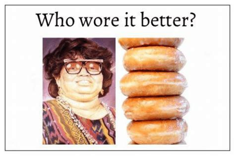 Who Wore It Better?  Who Wore It Better Meme On Sizzle