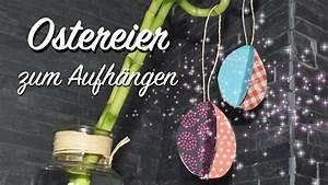 Ostereier Zum Aufhängen : ostereier zum aufh ngen aus buntem papier basteln ostern deko diy youtube ~ Orissabook.com Haus und Dekorationen