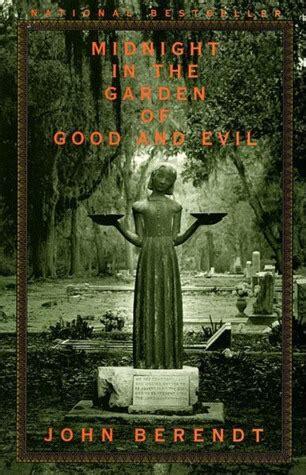 midnight   garden  good  evil  john berendt