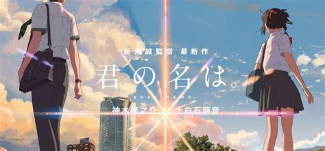 alur cerita anime kimi no na wa review film kimi no na wa your name carolina lidya s room