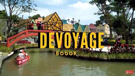 devoyage tempat wisata terbaru  bogor youtube