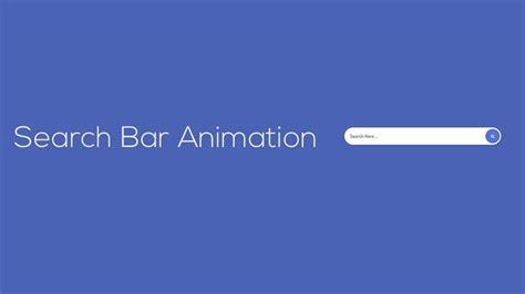 html css javascript css search bar animation tutorial youtube