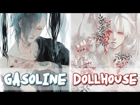 nightcore gasoline dollhouse male version switching