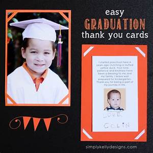 Easy Graduation Thank You Cards and Last Day of Preschool ...