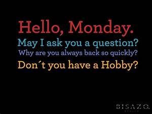 Monday funny quote | CLICCESSORY - Visual Statements ...