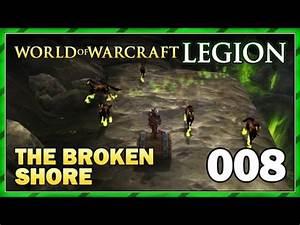 The Broken Shore: Barrel Run! | Patch 7.2 | WoW: Legion ...