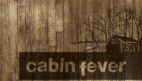 cabinfever1