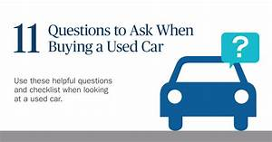 Tips on Buying a Used Car Ameriprise Auto & Home Insurance