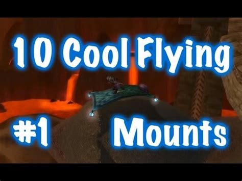 10 cool flying mounts location guides 1 world of warcraft youtube