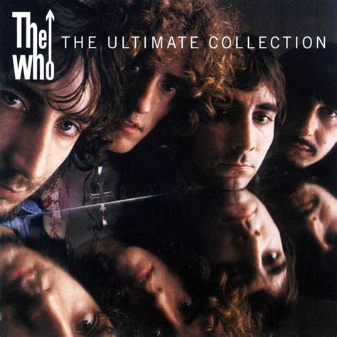 The Ultimate Collection  The Who — Listen And Discover