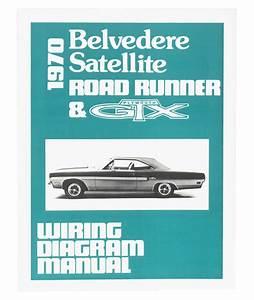 1969 Belvedere Satellite Road Runner And Gtx Wiring Diagram Manual