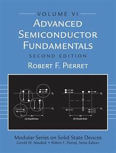 Solution Manual For Advanced Semiconductor Fundamentals  2  E 2nd Edition Robert F  Pierret