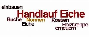 Treppen Handlauf Vorschriften : handlauf aus eiche vorschriften und kosten im berblick ~ Markanthonyermac.com Haus und Dekorationen
