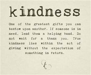Kindness   The ... Supporting Someone Quotes