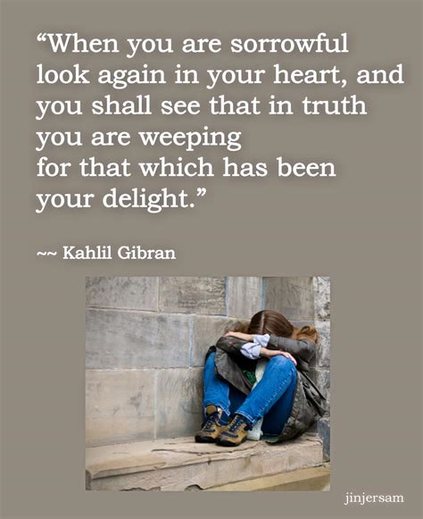 Kahlil Gibran On Grief and Loss Quotes