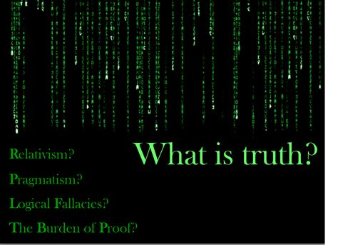 What is Truth?   Evidence Unseen