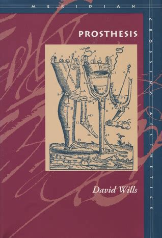 Prosthesis By David Wills — Reviews, Discussion, Bookclubs