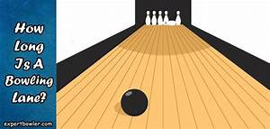 How Long Is A Bowling Lane   Bowling Lane Dimensions