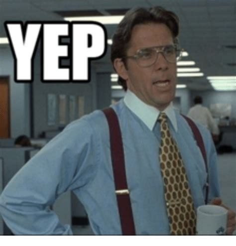 yep office space manager meme on sizzle