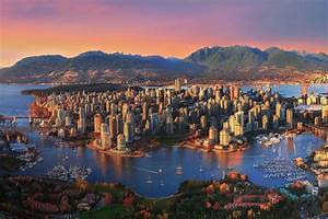6 Canadian Spots Make New Ranking Of World U0026 39 S Best Cities For 2020