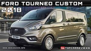 Ford Transit Custom 2018 Preis : 2018 ford tourneo custom review rendered price specs ~ Jslefanu.com Haus und Dekorationen