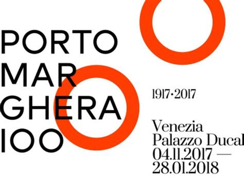 Costo Ingresso Palazzo Ducale Venezia by Porto Marghera 100 Mostra Venezia Palazzo Ducale