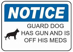 Custom Guard Dog Sign | Fun Beware of Dog Signs (and poop ...
