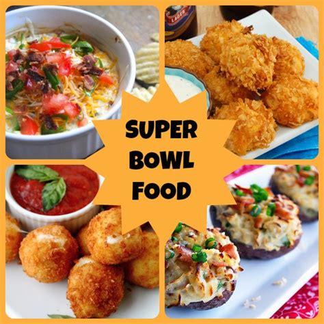superbowl food super bowl food just short of crazy
