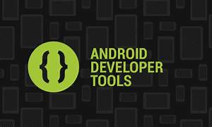 Best Android Apps Development Tools - Android News ...